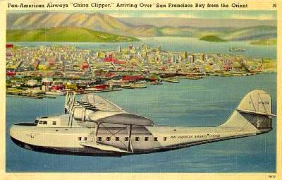 China Clipper arriving in San Francisco.